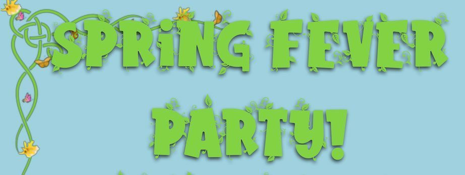 Spring Fever Party